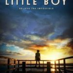 Little Boy Opens in Theaters Nationwide April 24th