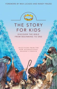The-Story-For-Kids A Book That Gives Kids A Better Understanding of The Bible
