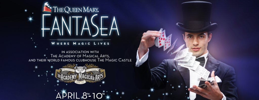 QMFantaSea-1-1024x397 ABRACADABRA!  The Queen Mary Introduces FantaSea:Magic Festival!