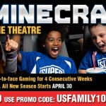 Play Minecraft in a Movie Theater!  Exclusive $10 discount